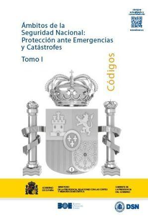 ÁMBITOS DE LA SEGURIDAD NACIONAL: PROTECCIÓN ANTE EMERGENCIAS Y CATÁSTROFES