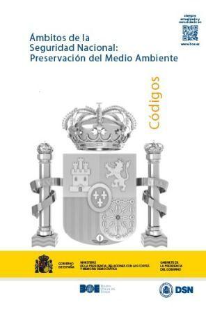 ÁMBITOS DE LA SEGURIDAD NACIONAL: PRESERVACIÓN DEL MEDIO AMBIENTE