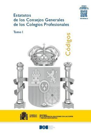 ESTATUTOS DE LOS CONSEJOS GENERALES DE LOS COLEGIOS PROFESIONALES