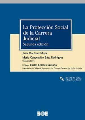 LA PROTECCIÓN SOCIAL DE LA CARRERA JUDICIAL
