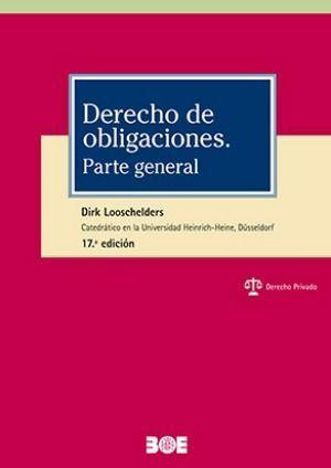 DERECHO DE OBLIGACIONES. PARTE GENERAL. 17ª EDICIÓN
