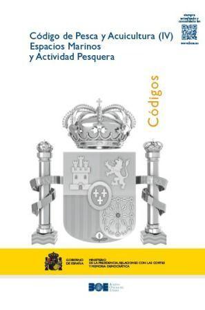 CÓDIGO DE PESCA Y ACUICULTURA (IV) ESPACIOS MARINOS Y ACTIVIDAD PESQUERA