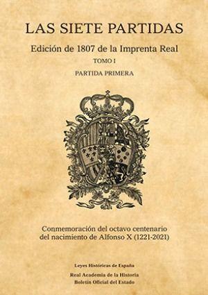LAS SIETE PARTIDAS. EDICIÓN DE 1807 DE LA IMPRENTA REAL