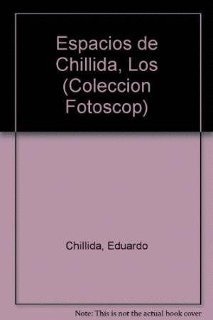 ESPACIOS DE CHILLIDA, LOS
