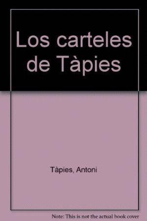 CARTELES DE TÀPIES, LOS