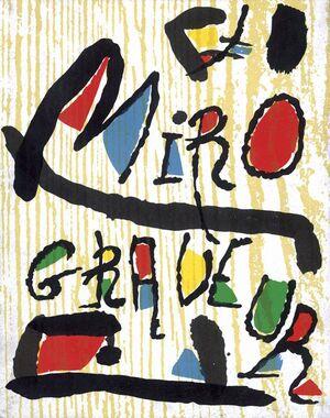MIRÓ GRABADOR. VOL. I. 1928-1960