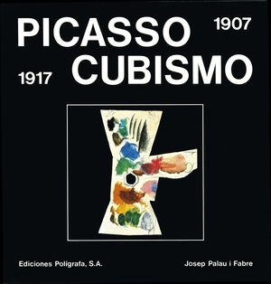 PICASSO CUBISMO 1907-1917