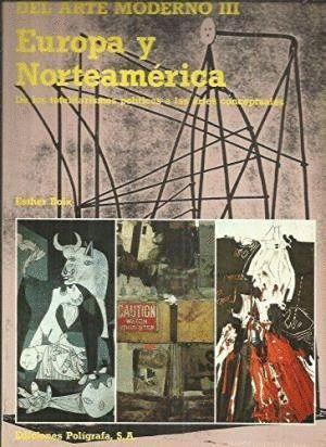 EUROPA Y NORTEAMERICA -DEL ARTE MODERNO III-
