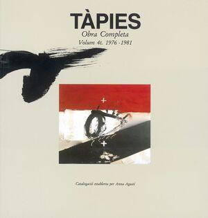 TÀPIES. VOLUMEN IV: 1976-1981