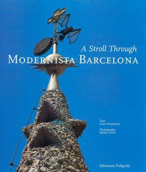 A STROLL THROUGH MODERNISTA BARCELONA