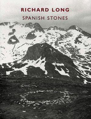 RICHARD LONG SPANISH STONES