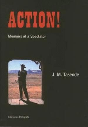ACTION! MEMOIRS OF A SPECTOR