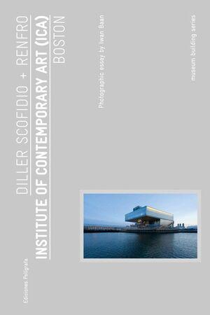 INSTITUTE OF CONTEMPORARY ART (ICA). BOSTON
