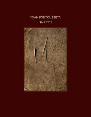 JOAN FONTCUBERTA: DELETRIX