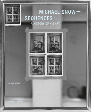 MICHAEL SNOW – SEQUENCES