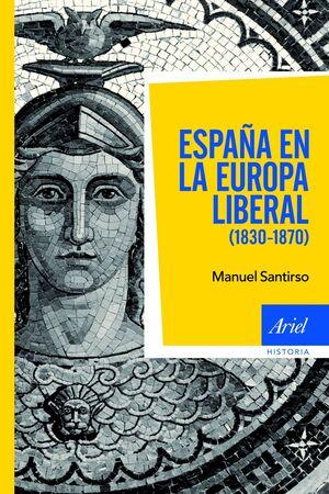 ESPAÑA EN LA EUROPA LIBERAL