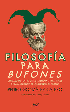 FILOSOFÍA PARA BUFONES