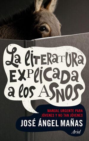 LA LITERATURA EXPLICADA A LOS ASNOS