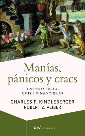 MANÍAS, PÁNICOS Y CRACS