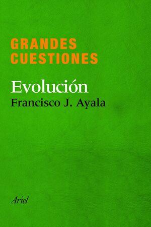 GRANDES CUESTIONES. EVOLUCIÓN