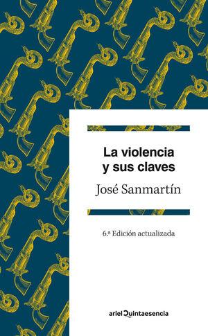 LA VIOLENCIA Y SUS CLAVES