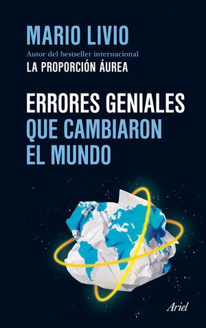 ERRORES GENIALES QUE CAMBIARON EL MUNDO