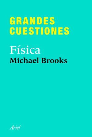 GRANDES CUESTIONES. FSICA