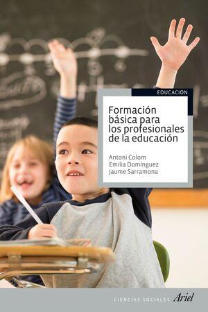 FORMACIÓN BÁSICA PARA LOS PROFESIONALES DE LA EDUCACIÓN