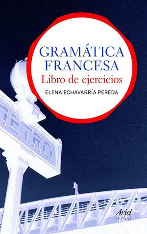 GRAMÁTICA FRANCESA. LIBRO DE EJERCICIOS