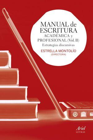 MANUAL DE ESCRITURA ACADÉMICA Y PROFESIONAL  (VOL. II)