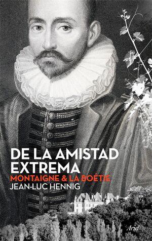 DE LA AMISTAD EXTREMA