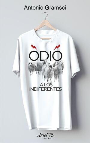 ODIO A LOS INDIFERENTES - 75 ANIVERSARIO DE ARIEL