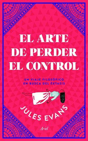 EL ARTE DE PERDER EL CONTROL