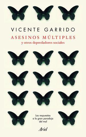 ASESINOS MÚLTIPLES Y OTROS DEPREDADORES SOCIALES