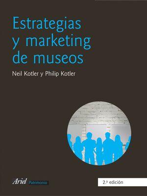 ESTRATEGIAS Y MARKETING DE MUSEOS