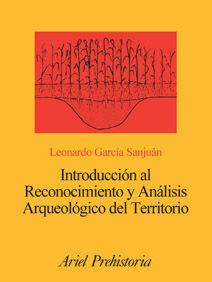 INTRODUCCIÓN AL RECONOCIMIENTO Y ANÁLISIS ARQUEOLÓGICO DEL TERRITORIO