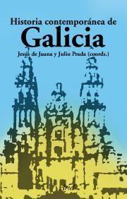 HISTORIA CONTEMPORÁNEA DE GALICIA