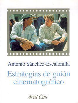 ESTRATEGIAS DEL GUIÓN CINEMATOGRÁFICO
