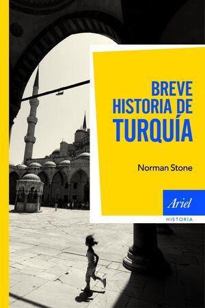BREVE HISTORIA DE TURQU�A
