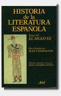 HISTORIA LITERATURA ESPAÑOLA. EL SIGLO XX