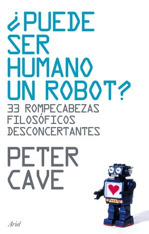 ¿PUEDE SER HUMANO UN ROBOT?