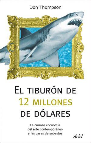 EL TIBURÓN DE 12 MILLONES DÓLARES