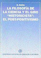 LA FILOSOFÍA DE LA CIENCIA Y EL GIRO HISTORICISTA´ : EL POST-POSITIVISMO´