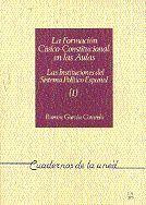 LA FORMACIÓN CÍVICO CONSTITUCIONAL EN LAS AULAS.  LAS INSTITUCIONES DEL SISTEMA POLÍTICO ESPAÑOL (I)