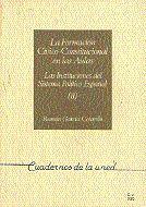LA  FORMACIÓN CÍVICO CONSTITUCIONAL EN LAS AULAS. LAS INSTITUCIONES DEL SISTEMA POLÍTICO ESPAÑOL (II