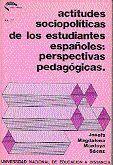 ACTITUDES SOCIOPOLÍTICAS DE LOS ESTUDIANTES ESPAÑOLES: PERSPECTIVAS PEDAGÓGICAS