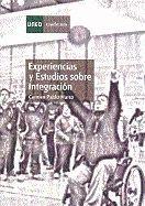 EXPERIENCIAS Y ESTUDIOS SOBRE INTEGRACIÓN