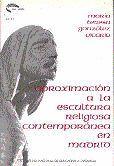 APROXIMACIÓN A LA ESCULTURA RELIGIOSA CONTEMPORÁNEA EN MADRID