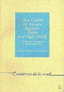UNA CIUDAD DEL ANTIGUO RÉGIMEN: TOLEDO EN EL SIGLO XVIII (PERSONAS, PROPIEDAD Y ADMINISTRACIÓN)