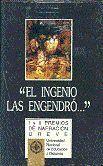 EL INGENIO LAS ENGENDRÓ (I Y II PREMIOS DE NARRACIÓN BREVE)